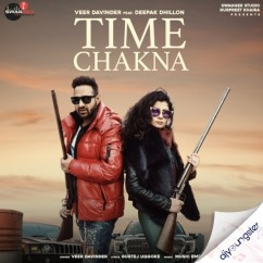 Time Chakna song download by Veer Davinder