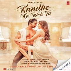 Kandhe Ka Woh Til song download by Sachet Tandon