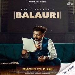 Balauri song download by Pavii Ghuman