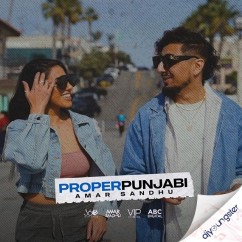 Proper Punjabi song download by Amar Sandhu