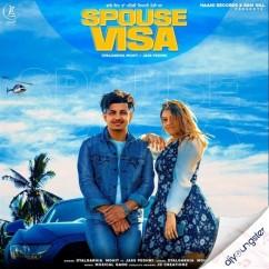 Spouse Visa song download by Dyalgarhia Mohit