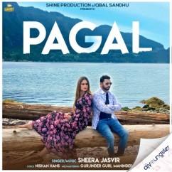 Pagal song download by Sheera Jasvir