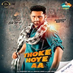 Thoke Hoye Aa song download by Maninder Batth