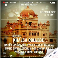 Khalsa College song download by Vishal Gill
