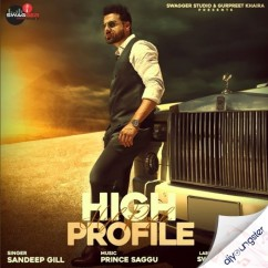 High Profile song download by Sandeep Gill