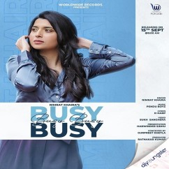 Busy Busy song download by Nimrat Khaira