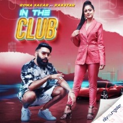 In the Club song download by Roma Sagar