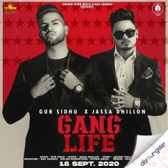 Gang Life song download by Jassa Dhillon