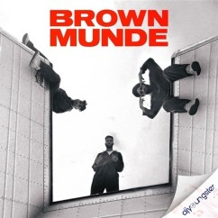 Brown Munde song download by AP Dhillon