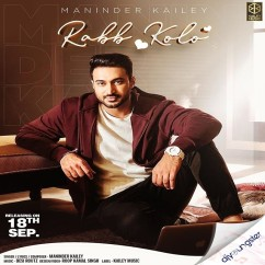 Rabb Kolo song download by Maninder Kailey