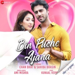 Bin Puche Ajana song download by Ami Mishra