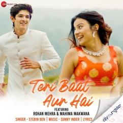 Teri Baat Aur Hai song download by Stebin Ben