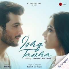 Ishq Tanha song download by Siddharth Amit Bhavsar