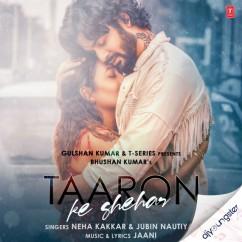 Taaron Ke Shehar ft Jubin Nautiyal song download by Neha Kakkar