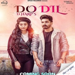 Do Dil song download by D Harp