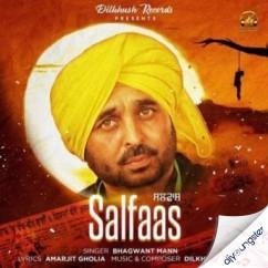 Salfaas song download by Bhagwant Mann