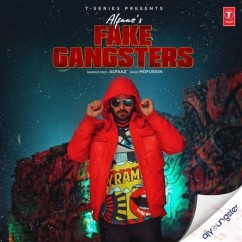 Fake Gangster song download by Alfaaz