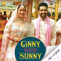 Ginny Weds Sunny song download by Mika Singh
