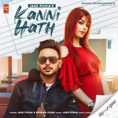 Kanni Hath ft Afsana Khan song download by Jass Punia