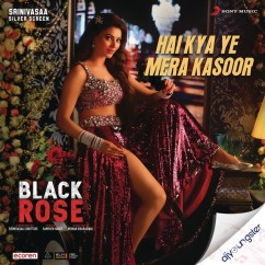 Hai Kya Ye Mera Kasoor song download by Harika Narayan