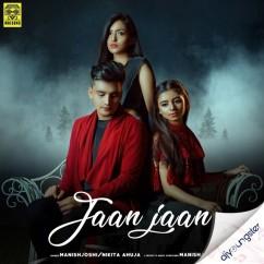 Jaan Jaan ft Manish Joshi song download by Nikita Ahuja