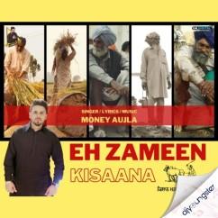 Eh Zameen Kisaana song download by Money Aujla