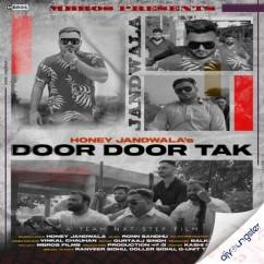 Door Door Tak song download by Honey Jandwala