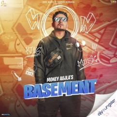 Basement song download by Money Aujla