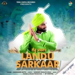 Landu Sarkaar song download by Maninder Batth