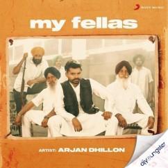 My Fellas song download by Arjan Dhillon