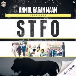 STFO song download by Anmol Gagan Maan