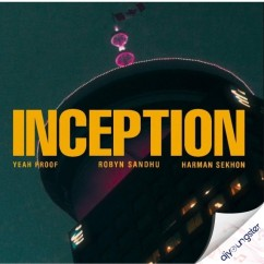 Inception song download by Robyn Sandhu
