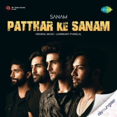 Patthar Ke Sanam song download by Sanam