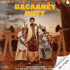 Bagaaney Putt song download by Hassan Manak