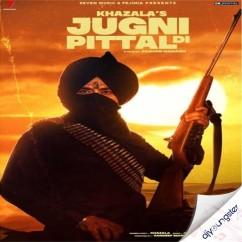 Jugni Pittal Di song download by Khazala