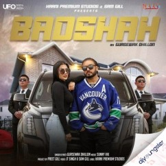 Badshah song download by Gursewak Dhillon
