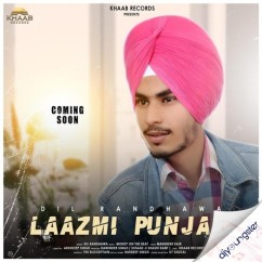 Laazmi song download by Dil Randhawa