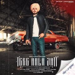 Tere Aala Jatt song download by Balkaran Bajwa