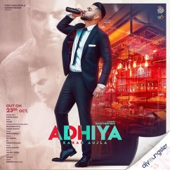 Adhiya song download by Karan Aujla