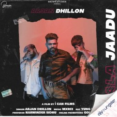 Kala Jaadu song download by Arjan Dhillon
