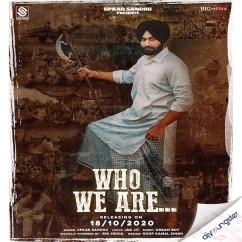 Who We Are song download by Upkar Sandhu