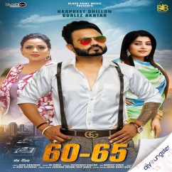 60 65 ft Gurlez Akhtar song download by Harpreet Dhillon