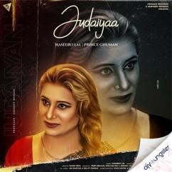 Judaiyaa song download by Naseebo Lal