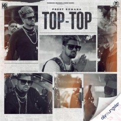 Top Top song download by Preet Romana