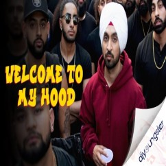Welcome To My Hood song download by Diljit Dosanjh