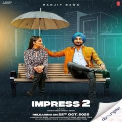 Impress 2 song download by Ranjit Bawa
