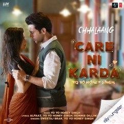 Care Ni Karda (Chhalaang) song download by Yo Yo Honey Singh