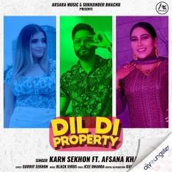 Dil Di Property ft Karn Sekhon song download by Karn Sekhon