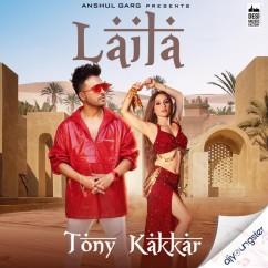 Laila song download by Tony Kakkar