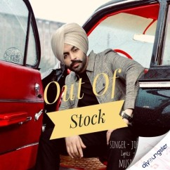 Out Of Stock song download by Jordan Sandhu